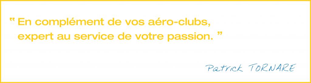 Citation : en complément de votre aéroclub, au service de votre passion.